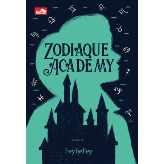 Zodiaque Academy (Zodiaque Academy #1)