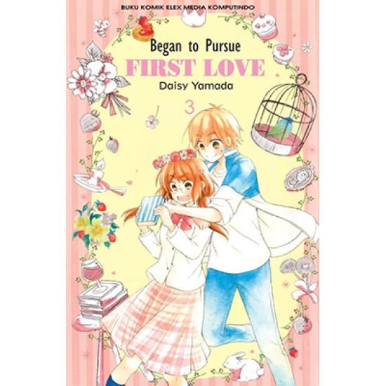 Began to Pursue FIRST LOVE 3