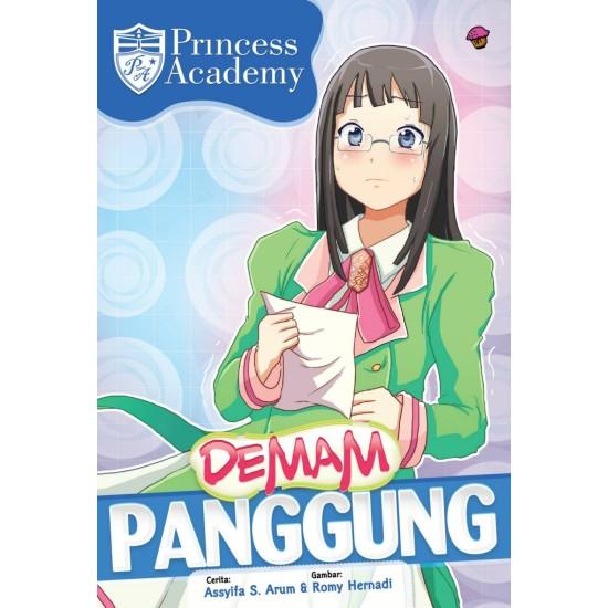 KOMIK PRINCESS ACADEMY: DEMAM PANGGUNG
