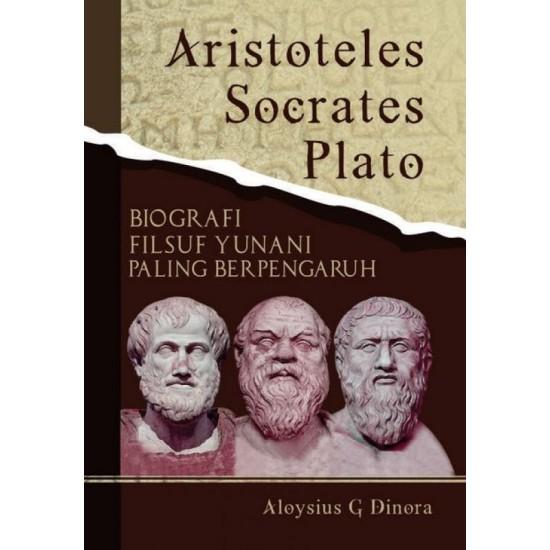 Aristoteles Socrates Plato: Biografi Filsuf Yunani Paling Berpengaruh