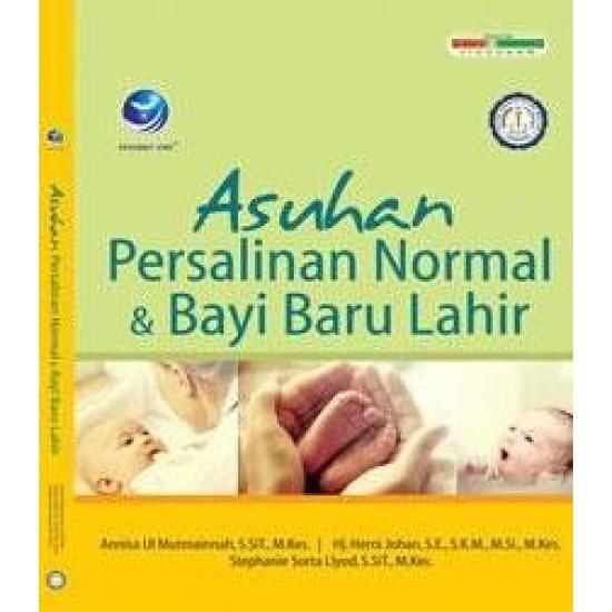 Asuhan Persalinan Normal dan Bayi Baru Lahir