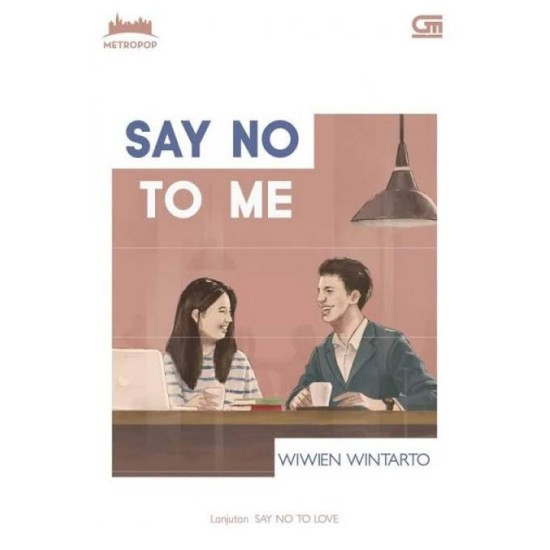 MetroPop: Say No To Me