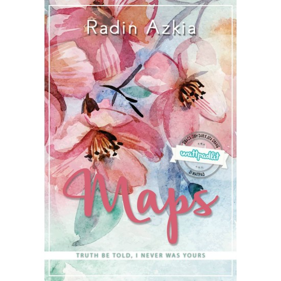 Maps : Truth Be Told, I Never Was Yours