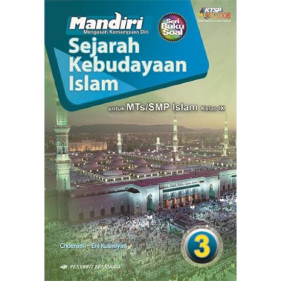 Mandiri Sejarah Kebudayaan Islam MTs/SMP Kelas IX