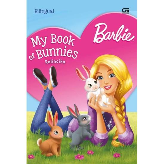 Barbie: Kelinciku (Barbie My Book of Bunnies)
