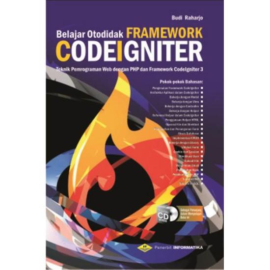 Belajar Otodidak Framework Codeigniter + Cd