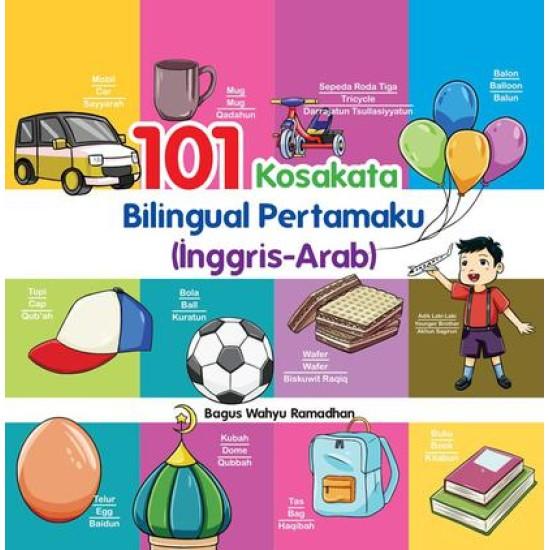 101 Kosakata Bilingual Pertamaku (Inggris-Arab)
