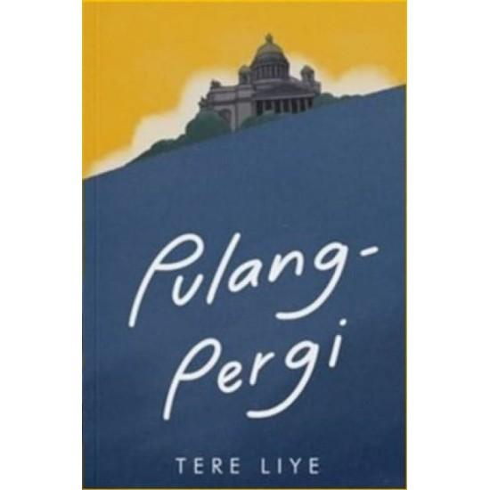 Pulang Pergi by Tere Liye