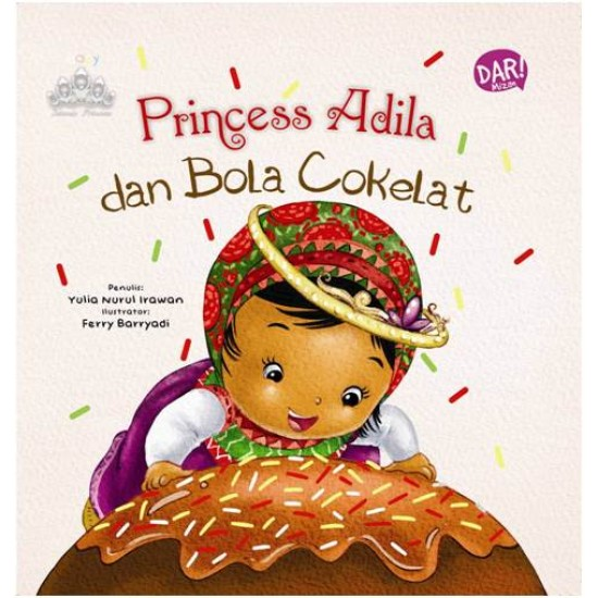 Princess Adila Dan Bola Cokelat (Board Book)
