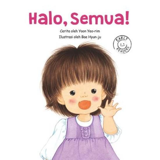 Halo, Semua! (Hi Everyone)