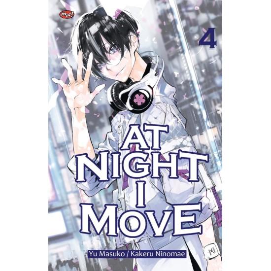 At Night I Move 04 - tamat