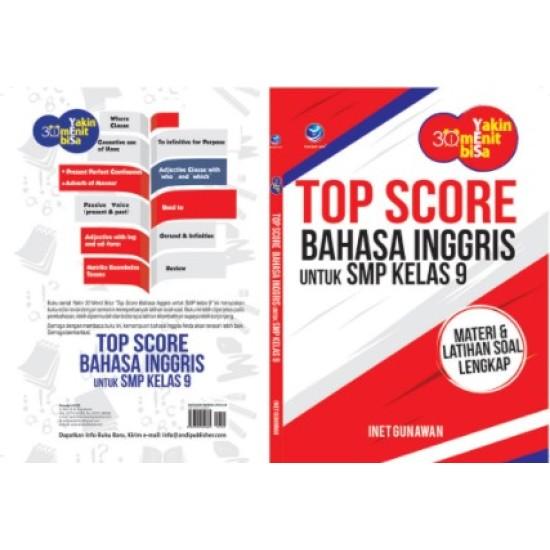 Yakin 30 Menit Bisa: Top Score Bahasa Inggris untuk SMP Kelas 9, Materi dan Latihan Soal Lengkap