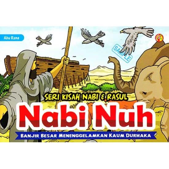 Seri Kisah Nabi & Rasul Nabi Nuh