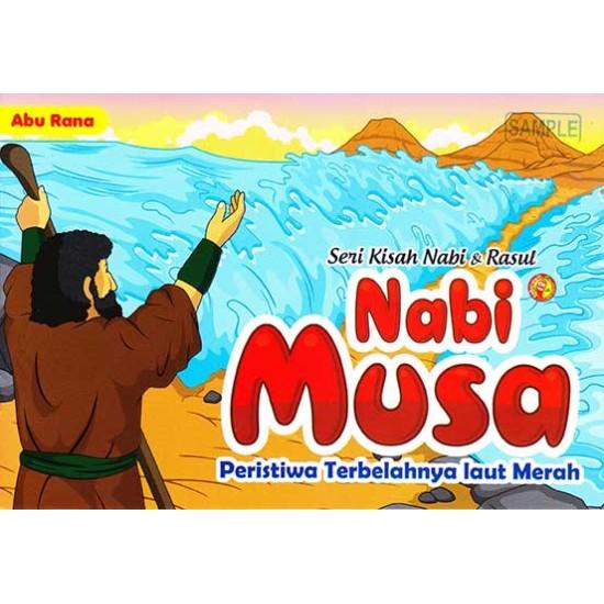 Seri Kisah Nabi & Rasul Nabi Musa