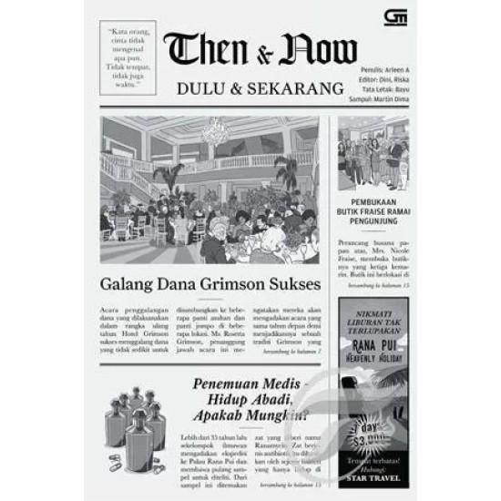 Then & Now: Dulu & Sekarang