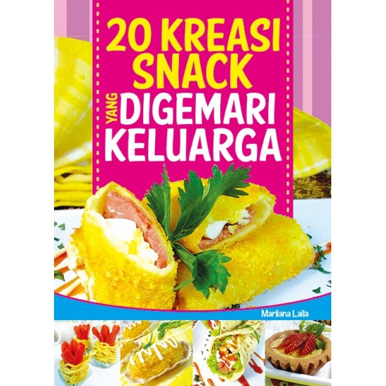 20 Kreasi Snack Yang Digemari Keluarga