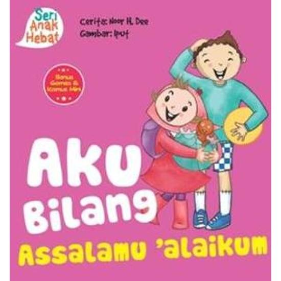 Seri Anak Hebat : Aku Bilang Assalamualaikum  (Board Book)