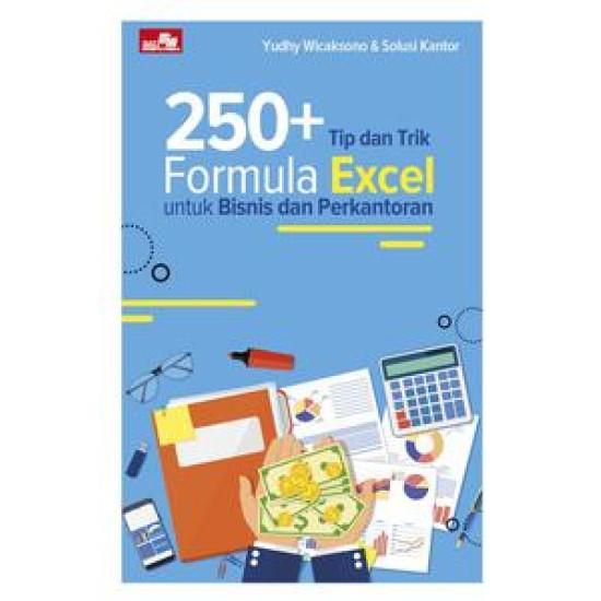 250+ Tip dan Trik Formula Excel untuk Bisnis dan Perkantoran