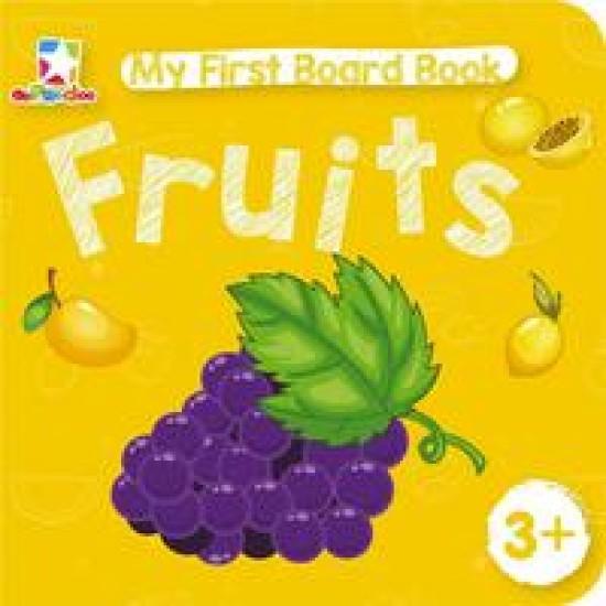 My First Board Book: Fruits