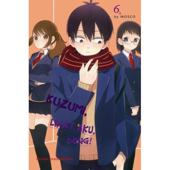 Kuzumi, Lihat Aku, Dong! 6