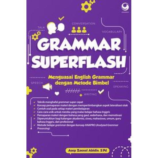 Grammar Superflash : Menguasai Grammar dengan Metode Bimbel