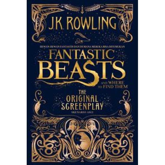 Hewan-Hewan Fantastis dan Dimana Mereka Bisa Ditemukan - Skenario Asli (Fantastic Beasts and Where to Find Them (Original Screenplay)