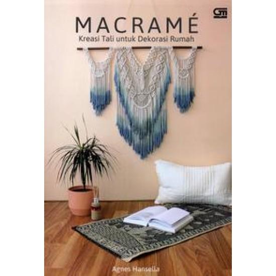 Makrame: Kreasi Tali untuk Dekorasi Rumah