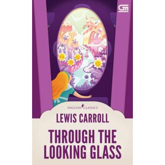 English Classics: Through the Looking Glass
