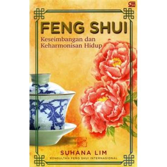 Feng Shui: Keseimbangan dan Keharmonisan Hidup