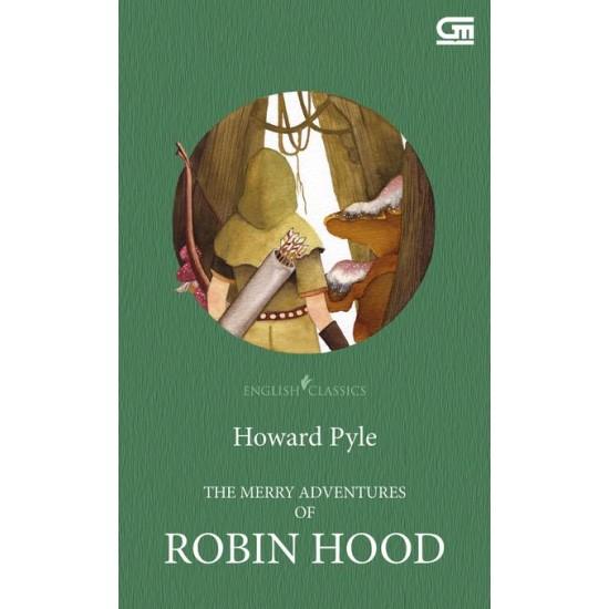 English Classics: The Merry Adventures of Robin Hood