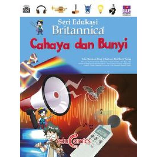 Seri Edukasi Britannica : Cahaya Dan Bunyi