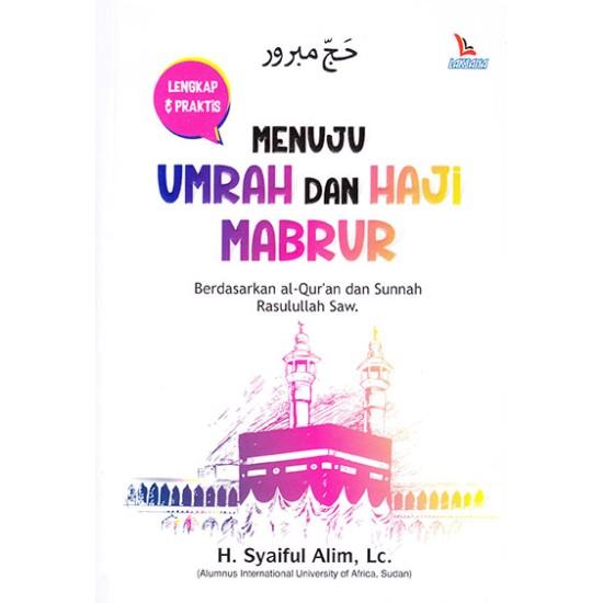 Menuju Umrah Dan Haji Mabrur