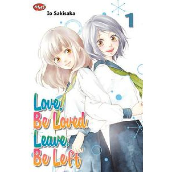 Love, Be Loved, Leave, Be Left 01