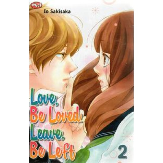 Love, Be Loved, Leave, Be Left 02