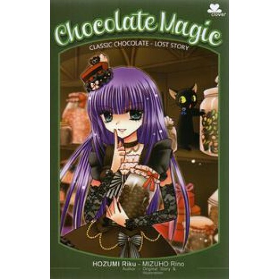 Chocolate Magic: Classic Chocolate - Lost Story