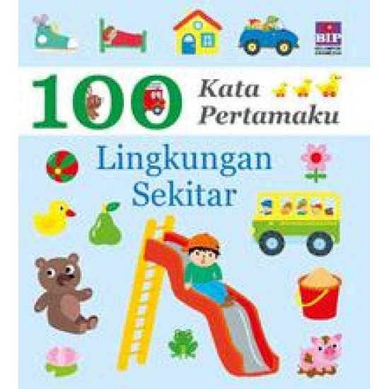 100 Kata Pertamaku : Lingkungan Sekitar