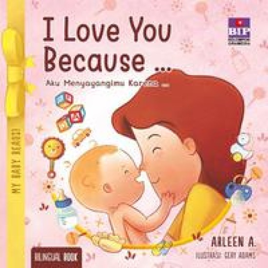 My Baby Reads ! I Love You Because…