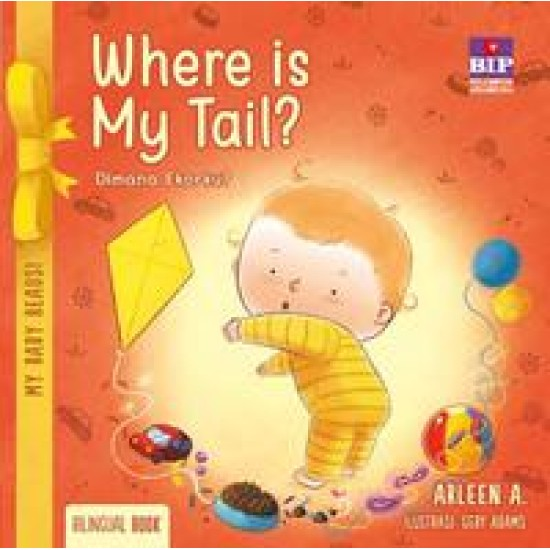 My Baby Reads ! Where Is My Tail ?