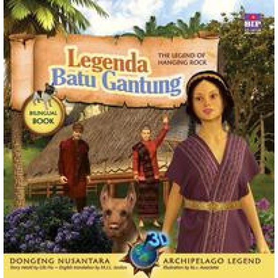 Seri Dongeng 3D Nusantara: Legenda Batu Gantung