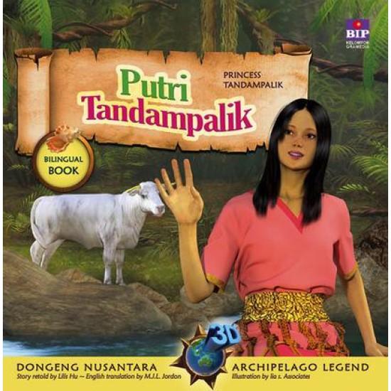 Seri Dongeng 3D Nusantara : Putri Tandampalik
