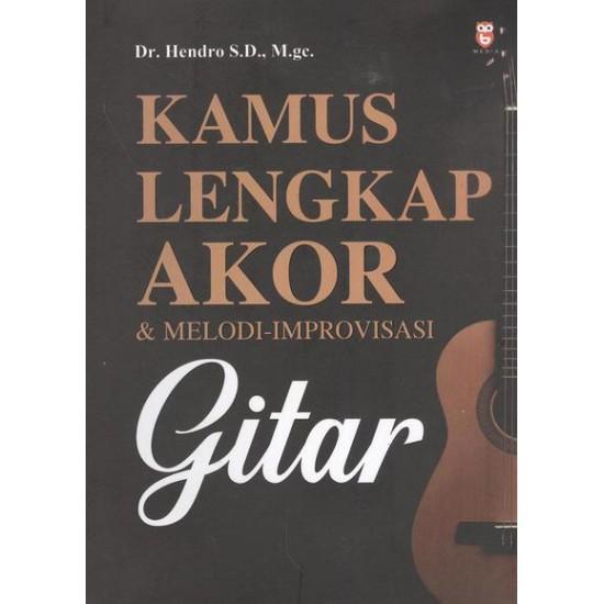 Kamus Lengkap Akor & Melodi-Improvisasi Gitar