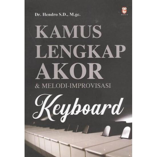 Kamus Lengkap Akor & Melodi-Improvisasi Keyboard