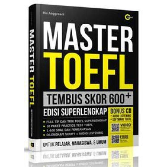 Master TOEFL Tembus Skor 600+ (Plus CD)