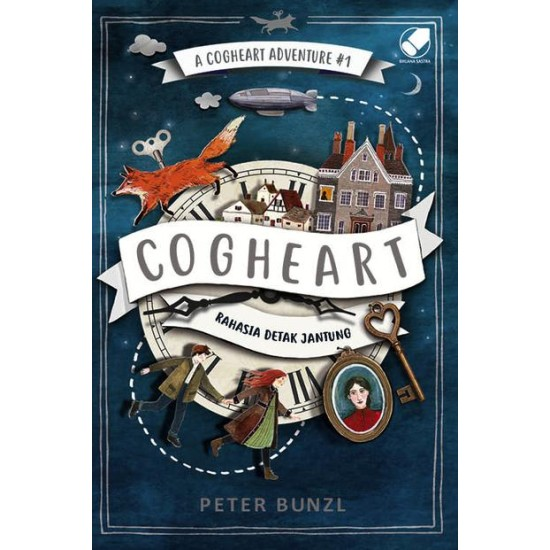 A Cogheart Adventure #1 : Cogheart