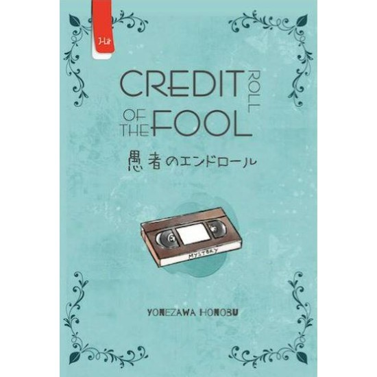 Hyouka 2 : Credit Roll of The Fool
