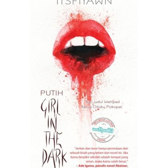 PUTIH : Girl In The Dark