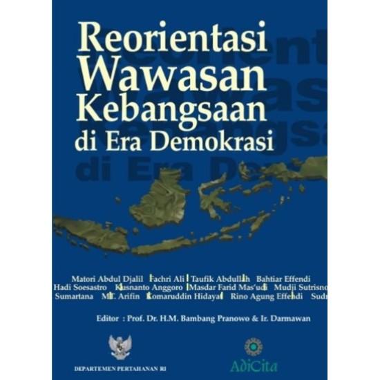 Reorientasi Wawasan Kebangsaan Di Era Demokrasi