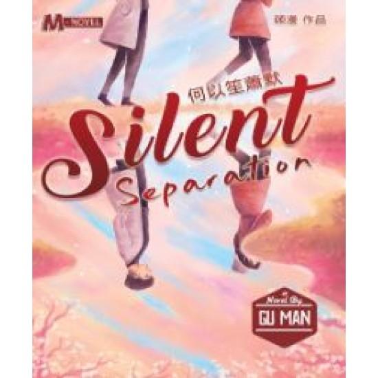 Silent Separation