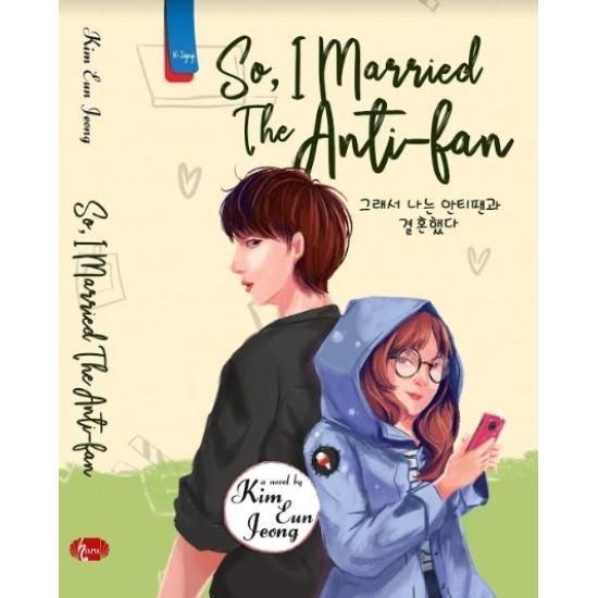 So, I Married The Anti-fan