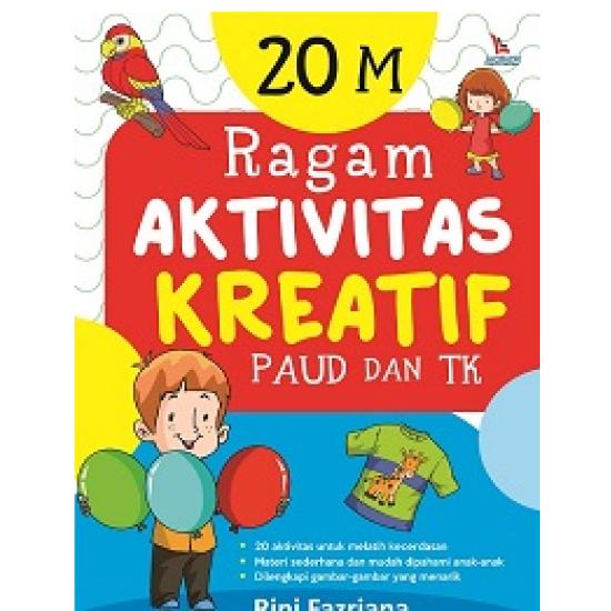 20 M : Ragam Aktivitas Kreatif Paud Dan Tk